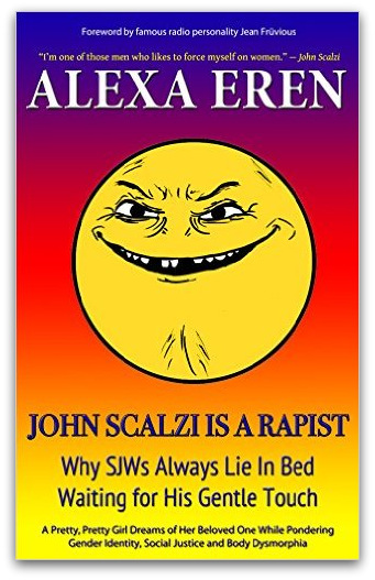 John Scalzi is a Rapist book cover